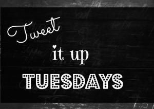 TweetItUpTuesdays-1024x725