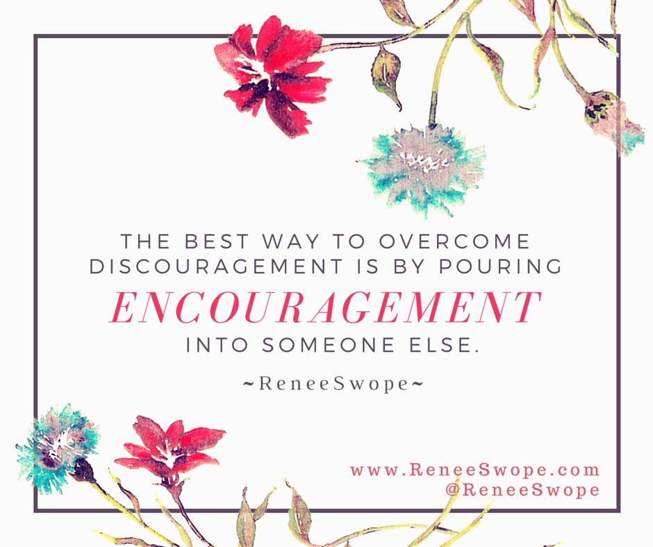 Encourage Someone Else