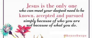 Jesus is the only one...
